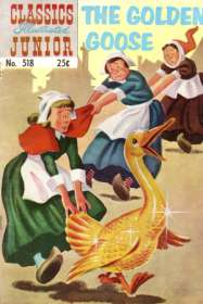Classics Illustrated Junior #518 Golden Goose