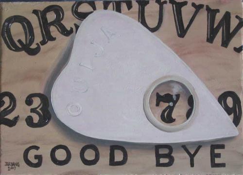 Goodbye Ouija